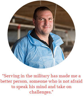 """Serving in the military has made me a better person, someone who is not afraid to speak his mind and take on challenges."""