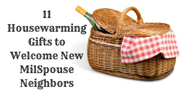 11 Housewarming Gifts To Welcome New Milspouse Neighbors Military Com
